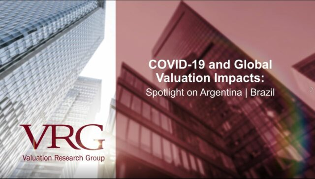 Webcast: COVID-19 Market & Valuation Impacts in Argentina and Brazil