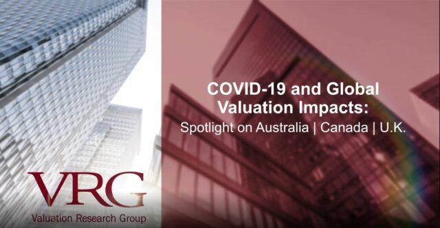 Webcast: COVID-19 Market & Valuation Impacts in Australia, Canada, and the U.K.